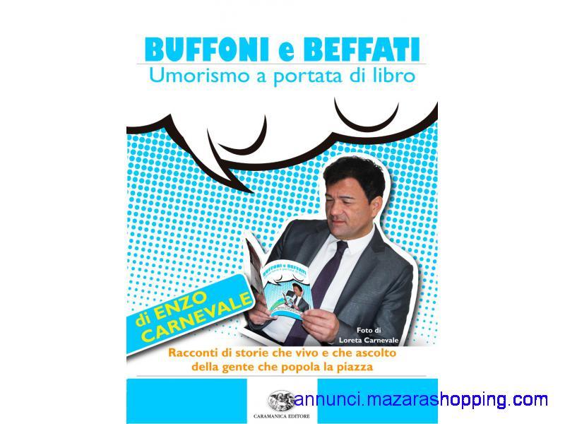 BUFFONI E BEFFATI